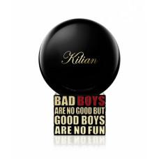 By Kilian Bad Boys Are No Good But Good Boys Are No Fun By Kilian
